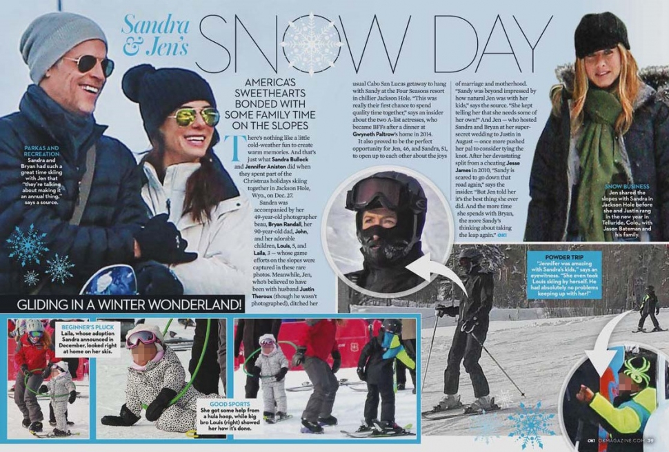 OK! USA - Issue 04 - 01.25.2015 - pg. 38-39 - Sandra Bullock with boyfriend Bryan Randall, daughter Laila and son Louis play and ski in the snow in Wyoming with Jennifer AnistonBLUR